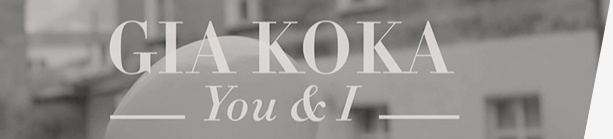 GIA KOKA You&I